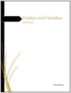 Issue 6.A, Idea - Outliers and Outsiders (Part Two)