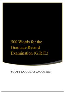500 Words for the Graduate Record Examination (G.R.E.)
