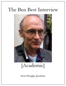 The Ben Best Interview [Academic]