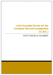 1,364 Essential Words for the Graduate Record Examination (G.R.E.)