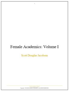 Female Academics - Volume I [Academic]