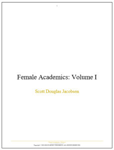 Female Academics - Volume I [Academic]
