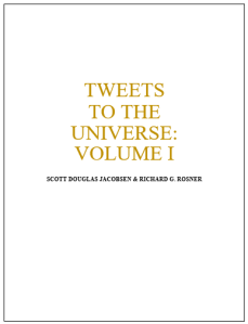 Tweets to the Universe - Volume I [Academic]