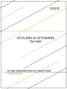 Outliers and Outsiders (Part Eight)