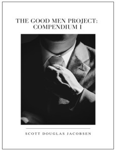 The Good Men Project - Compendium I