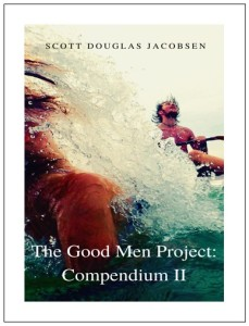 The Good Men Project - Compendium II