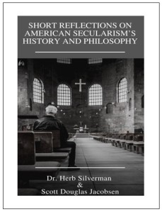 Short Reflections on American Secularism's History and Philosophy