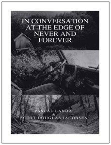 In Conversation at the Edge of Never and Forever.docx