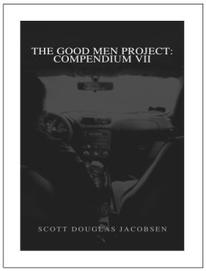 The Good Men Project - Compendium VII
