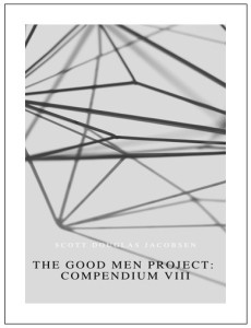 The Good Men Project - Compendium VIII