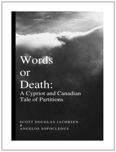 Words or Death - A Cypriot and Canadian Tale of Partitions